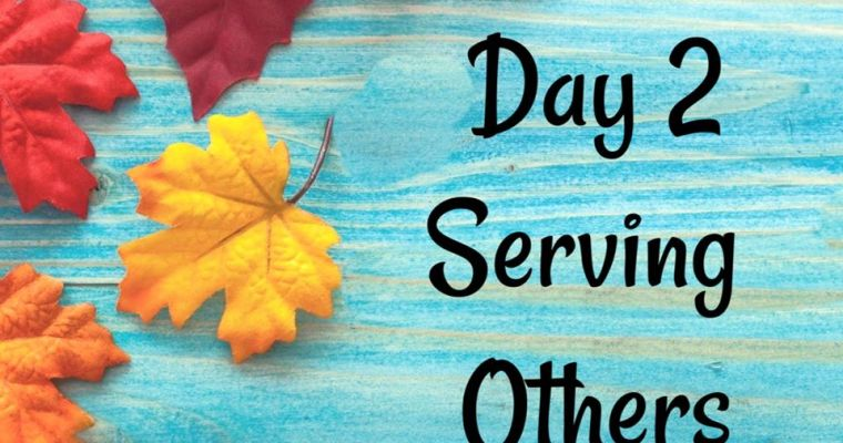 10 Days of Thanksgiving – Service {Day 2}