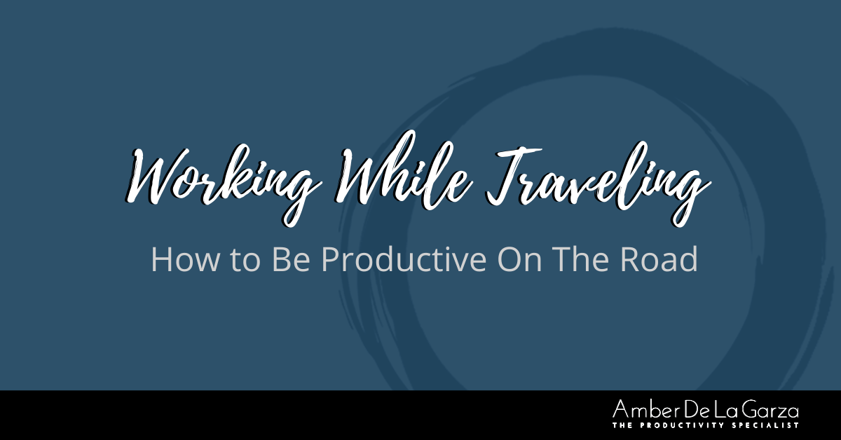 Working While Traveling