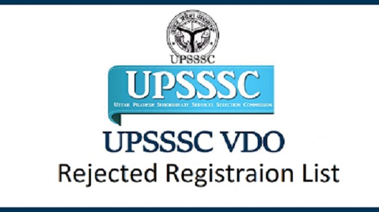 UPSSSC VDO Recruitment 2018 Notice | Rejected List : Check