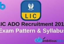 LIC ADO Exam Pattern and syllabus 2019