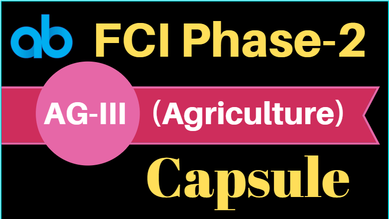 FCI Phase-2 Agriculture Capsule : Download PDF
