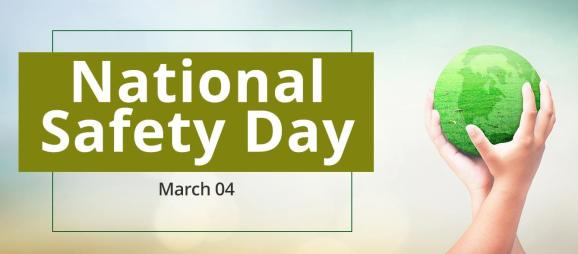 4th March: National Safety Day