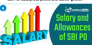 SBI PO 2020 : Salary, Job profile and Career growth
