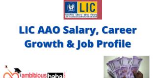 LIC AAO Salary, Career Growth & Job Profile