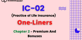III, Licentiate Exam|IC 02, Practice of Life Insurance|One Liners|Chapter 2