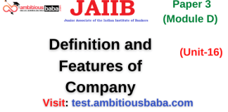 Definition and Features of Company: Jaiib/DBF Paper 3 (Module D),
