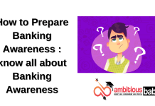 How to Prepare Banking Awareness : know all about Banking Awareness