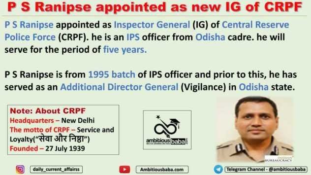 P S Ranipse appointed as new IG of CRPF