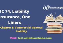 III, Optional Subjects_IC 74, Liability Insurance_One Liners_