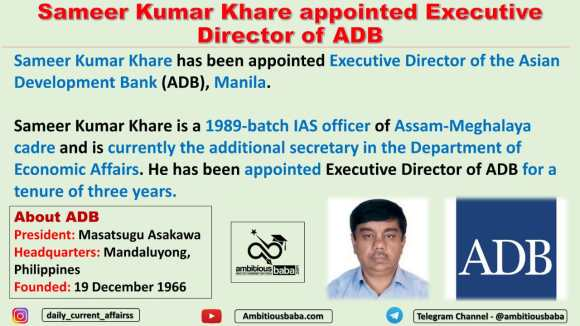 Sameer Kumar Khare appointed Executive Director of ADB