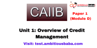 Overview of Credit Management: Caiib