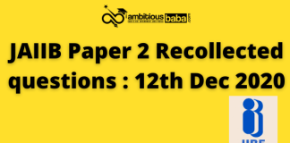 JAIIB paper 2 Recollected questions : 12th Dec 2020