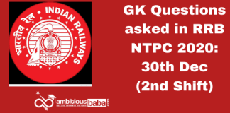 GK Questions asked in RRB NTPC 2020: 2nd Shift, 30th December 2020