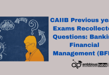 CAIIB Previous years Exams Recollected Questions: Banking Financial Management (BFM)