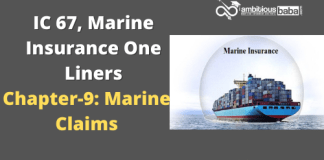 PARA 13.2|IC 67, Marine Insurance One Liner|Chapter-9 | Marine Claims