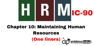 PARA 13.2 HRM (IC90) One Liner, Chapter 10: Maintaining Human Resources