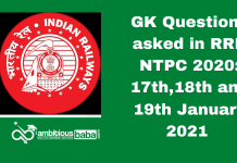 GK Questions asked in RRB NTPC 2020: 17th,18th and 19th January 2021