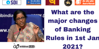 How these Banking Rule changes in 1st Jan 2021 impact you?