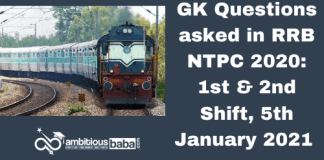 GK Questions asked in RRB NTPC 2020: 1st & 2nd Shift, 5th January 2021