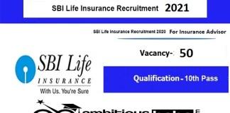 SBI for Life Insurance Advisor Recruitment 2021 : 50 Post check here