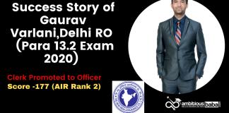 Success Story of Gaurav Varlani, Delhi RO 2 (Para 13.2 Exam 2020)