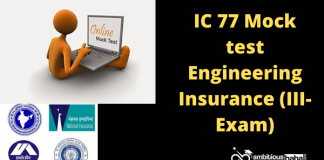 IC 77 Mock Test : Engineering Insurance for iii exam