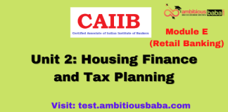 Housing Finance and Tax Planning: CAIIB Retail banking