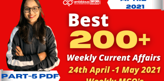 Weekly MCQ Current Affairs PDF : 25th April to 1 May 2021