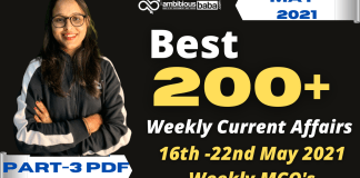Weekly MCQ Current Affairs PDF : 16th to 22nd May 2021