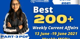 Weekly MCQ Current Affairs PDF : 13th to 19th June 2021