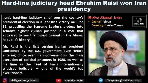 Hard-line judiciary head Ebrahim Raisi won Iran presidency