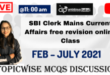 SBI Clerk Mains Current Affairs free revision online class: Covered Feb to July 2021