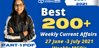 Weekly MCQ Current Affairs PDF : 27 June to 3 July 2021