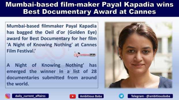 Mumbai-based film-maker Payal Kapadia wins Best Documentary Award at Cannes