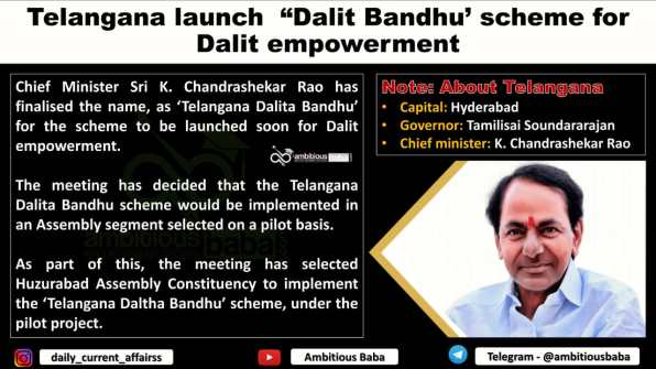 "Telangana launch ""Dalit Bandhu' scheme for Dalit empowerment"