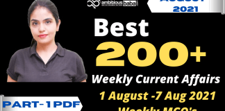 Weekly MCQ Current Affairs PDF : 1st August to 7th August 2021