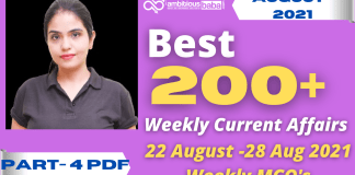 Weekly MCQ Current Affairs PDF : 22 August to 28 August 2021
