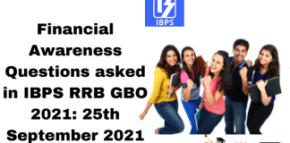 Financial Awareness Questions asked in IBPS RRB GBO 2021: 25th September 2021
