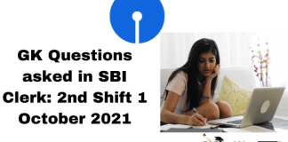 GA Questions asked in SBI Clerk: 2nd Shift, 1 October 2021