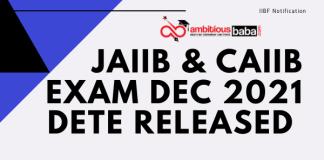 JAIIB CAIIB Exam Date Released by IIBF : January 2022