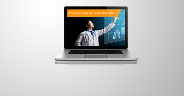 Webinar Recap: 3 Ways to Innovate Imaging Technology