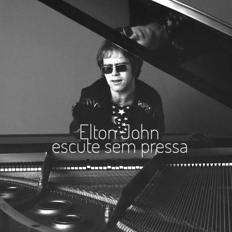 Escute sem pressa: Elton John | Música | Revista Ambrosia