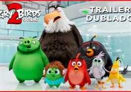 Angry Birds 2 - O Filme - Confira o trailer dublado   Videos   Revista Ambrosia