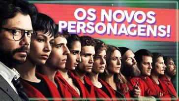 Quem são os novos personagens de La Casa de Papel 3?! | Videocast | Revista Ambrosia