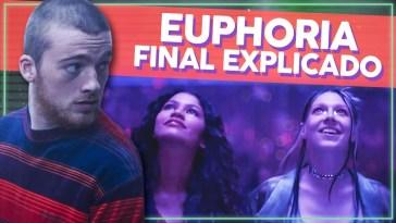O final de Euphoria! Análise do último episódio com spoilers | Ali e Aqui | Revista Ambrosia