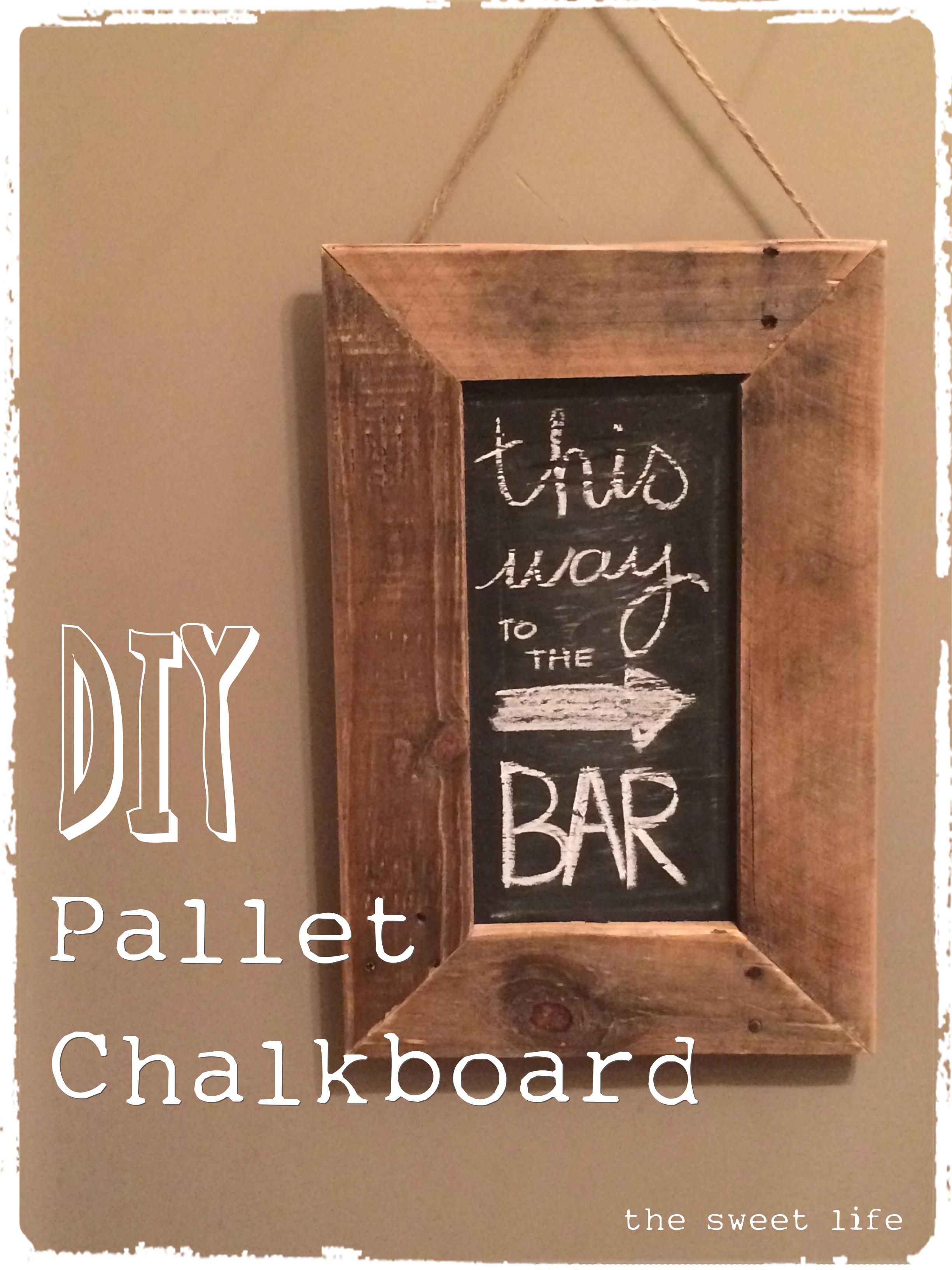 DIY Pallet Chalkboard that hangs 2 ways  The Sweet Life