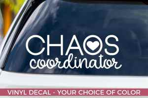 Chaos Coordinator Decal, Gifts for Teachers, Decals for moms