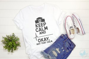 Keep Calm Nurse Shirt – Gifts for Nursing Students