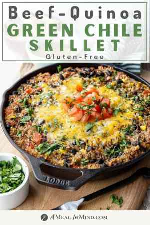 pinterest image of beef green chile quinoa skillet