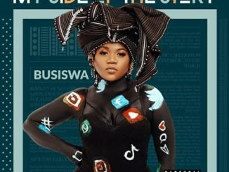 DOWNLOAD FULL ALBUM: Busiswa – My Side Of The Story Mp3 + ZIP
